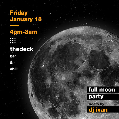 thedeck-FULL-MOON-Jan-18th (1)